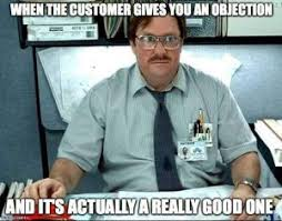 Objection Meme - 12 memorable memes for salespeople discoverorg