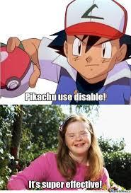 Disability Memes - pikachu use disable by shadowgun meme center