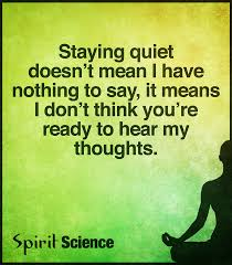 spirit science quote you re not ready to hear my thoughts