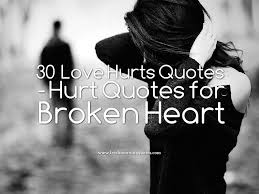 quote love hurt 30 love hurts quotes hurt quotes for broken heart