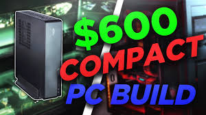 600 living room gaming pc build 2017 youtube