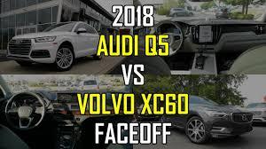 audi q5 model comparison 2018 audi q5 prestige vs 2018 volvo xc60 inscription faceoff