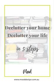 declutter your home declutter your life in 5 steps
