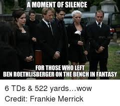 Roethlisberger Memes - a moment of silence onfl memes for those who left ben roethlisberger