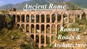 ancient rome roman roads u0026 architecture 6 c 1 explain how the