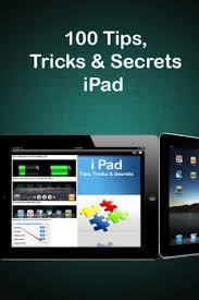 100 tips tricks u0026 secrets for ipad download free without jailbreak