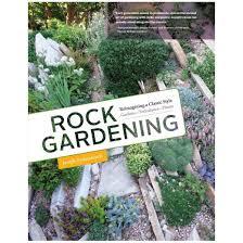 rock gardening reimagining a classic style hardcover joseph