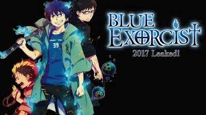 blue exorcist anime news blue exorcist 2017 leaked youtube