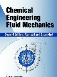 chemical engineering fluid mechanics darby fluid mechanics