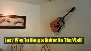 hanging picture easy way to hang a guitar on the wall decorative purposes youtube