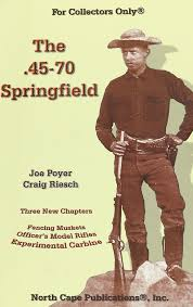 the 45 70 springfield joe poyer craig riesch 9781882391394