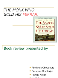 the monk who sold his review book review presentation the monk who sold his