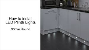 how to install led lights under kitchen cabinets 30mm round plinth lights installation guide youtube