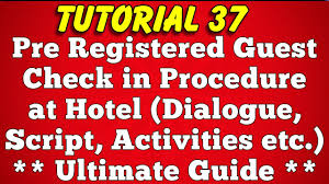 pre registered guest check in procedure at hotel dialogue