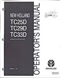 new holland tc25d tc29d tc33d tractor operator u0027s manual 86587311