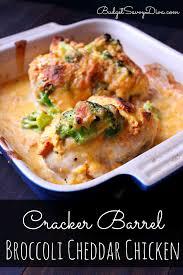 cracker barrel thanksgiving meal cracker barrel broccoli cheddar chicken recipe