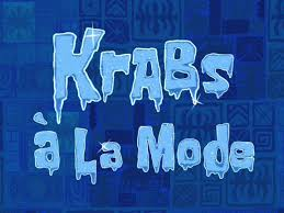 krabs à la mode transcript encyclopedia spongebobia fandom