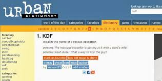 Memes Urban Dictionary - this is the hilarious definition of kdf according to the urban