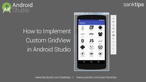 gridview android how to implement gridview in android studio sanktips