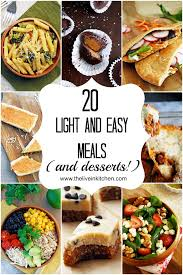 light and easy dinner twenty light and easy meals and desserts perfect for summer