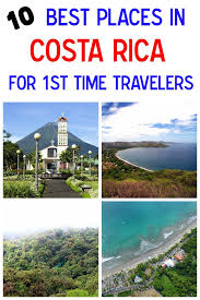 the 10 best places in costa rica for time visitors costa