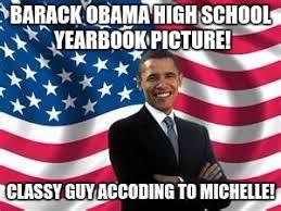 Classy Guy Meme - obama meme imgflip