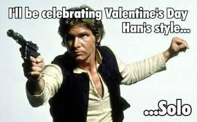 Star Wars Valentine Meme - 12 geektastic star wars valentine s day cards may the force be