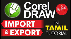 corel draw x4 tutorials tamil file import and export corel draw in tamil tutorial youtube