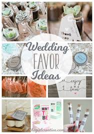 wedding favor ideas for a diy wedding or a wedding on a budget these are