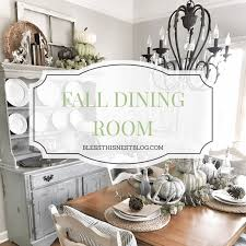 my neutral fall dining room bless this nest