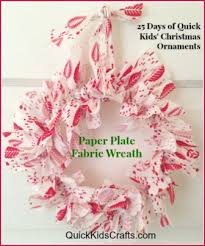 paper plate fabric wreath ornament 25 days of quick kids