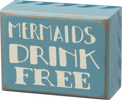 wedding quotes nautical mermaids drink free wood block sign popular nautical quotes and