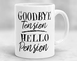 goodbye tension hello pension hello pension etsy