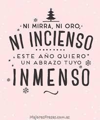imagen para navidad chida imagen chida para navidad imagen chida feliz el mejor regalo esta navidad es un abrazo tuyo frases pinterest
