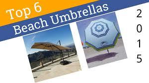 Beech Umbrella 6 Best Beach Umbrellas 2015 Youtube