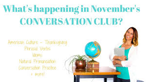 conversation club thanksgiving american culture friends