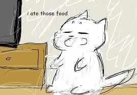 Neko Meme - memes tubbs neko atsume garfielf i did it you re welcome the