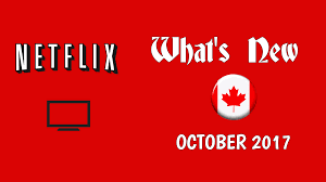 great netflix series new on netflix canada october 2017 netflix new releases