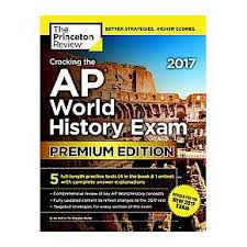 cracking the ap european history 2018 edition proven techniques to help you score a 5 college test preparation princeton review cracking the ap world history 2017 premium