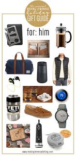best gifts 2017 for him best gifts for him holiday gift guide making lemonade