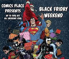 black friday comic shop deals for 2017 part two over 130 more