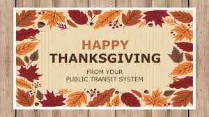 happy thanksgiving from your transportation system