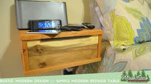 rustic modern design a simple floating bedside table youtube