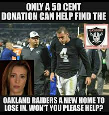 Raiders Suck Memes - pin by mark on raiders suck pinterest raiders and football memes