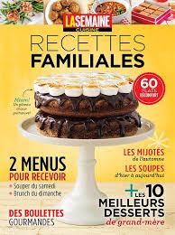 cuisiner le dimanche pour la semaine la semaine cuisine recettes familiales no 03 tva publications