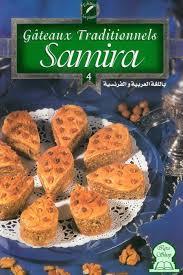 cuisine samira gateaux gâteaux traditionnels samira 4 collectif livre