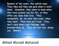 The Selfish Meme - beware of the users the selfish ones they take and take and give