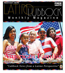 july issue latino lubbock magazine by christy martinez garcia issuu