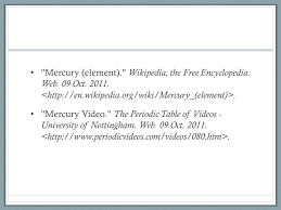 Periodic Table Mercury Mercury By Samid Koch The Name Of The Element Is Mercury The