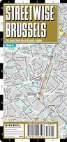 Metro Map Of Paris by Streetwise Brussels Map Laminated City Center Street Map Of